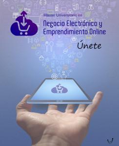 Master en Negocio Electrónico y Emprendimiento Online